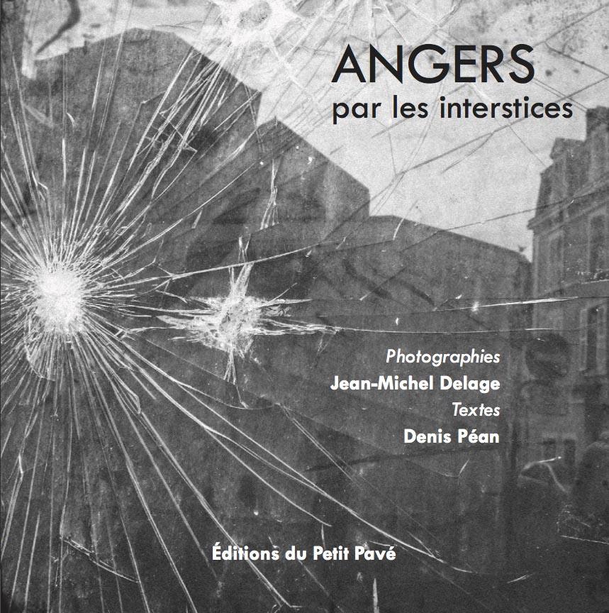 Angers, par les interstices