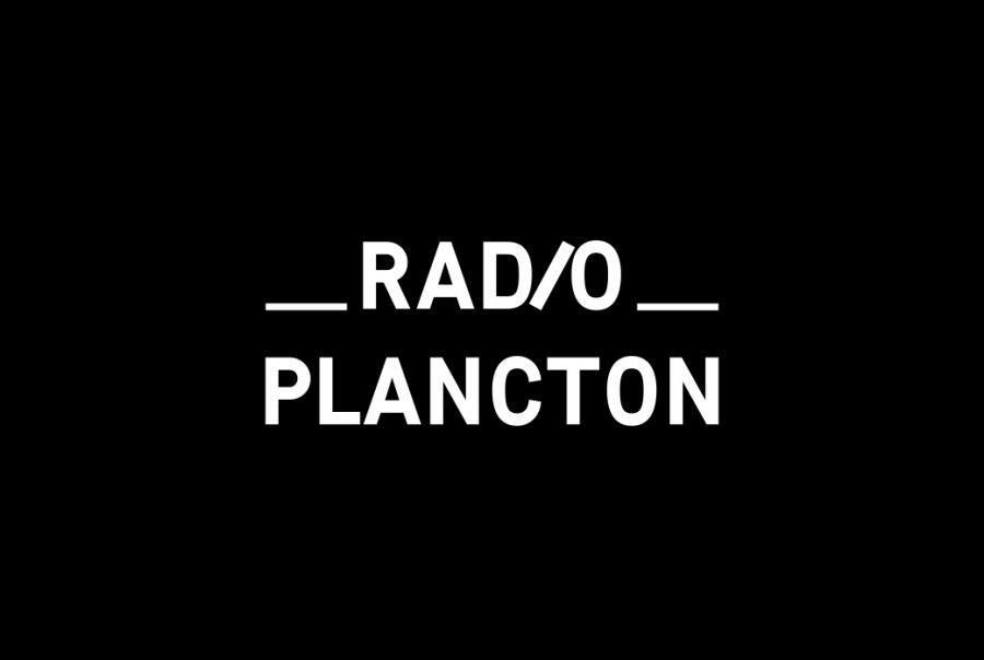 Radio Plancton / PAGE #0 / Présentation